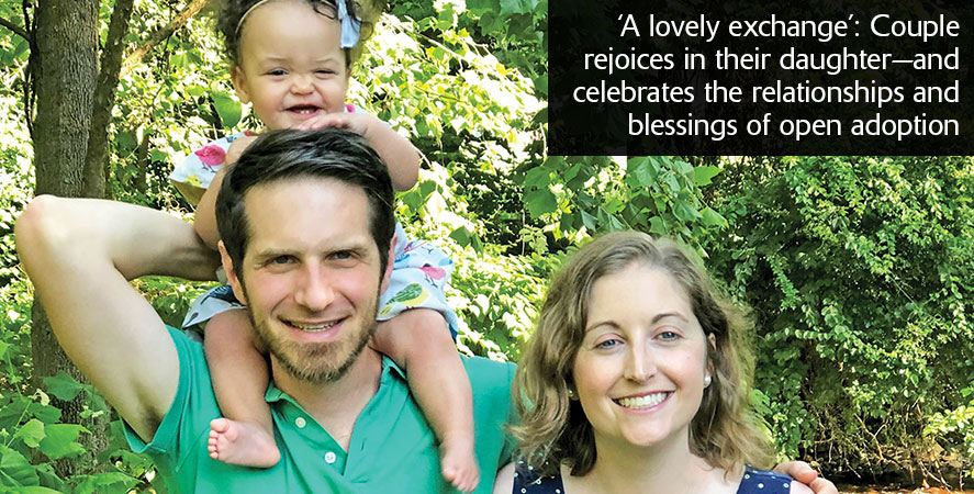 Couple rejoices in their daughter—and celebrates the relationships and blessings of open adoption