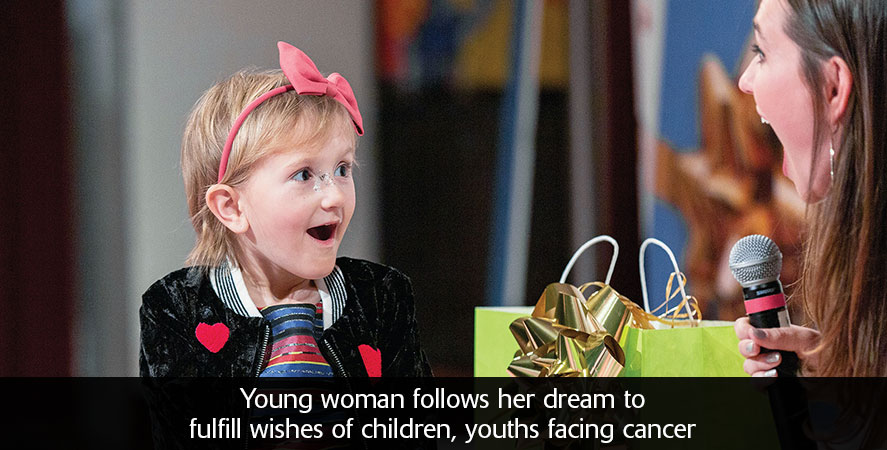 Young woman follows her dream to fulfill wishes of children, youths facing cancer